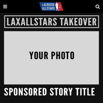 Takeovers - LaxAllStars Advertising Takeover