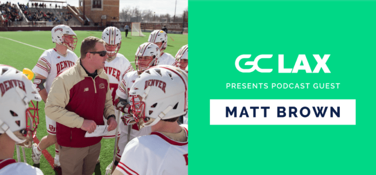 matt brown denver lacrosse gamechanger podcast